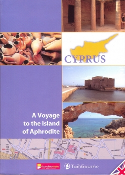 Cyprus. A Voyage to the Island of Aphrodite